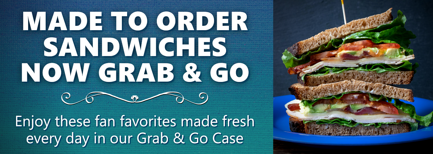 made to order now available in the grab & go case