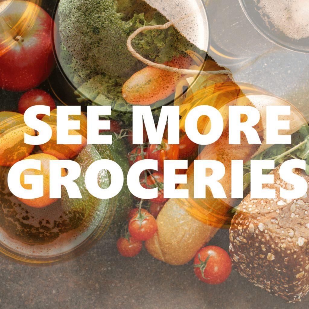 See More Groceries